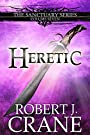 Heretic (The Sanctuary Series Book 7)