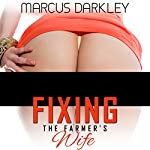 Fixing the Farmer's Wife   Marcus Darkley