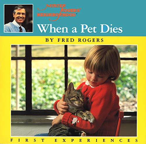 Best book to overcome pet loss for children - When a Pet Dies