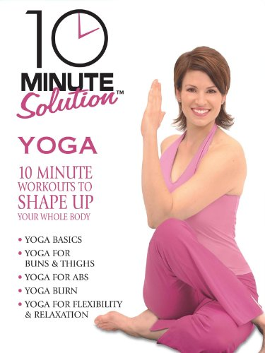 (10 Minute Solution: Yoga)