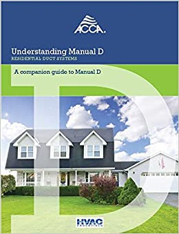 Understanding Manual D®   Residential Duct Systems: Jack Rise, Air  Conditioning Contractors Of America, Jack Rise U0026 ACCA: 9781892765420:  Amazon.com: Books