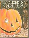 Mousekin's Golden House, Edna Miller, 0671669729