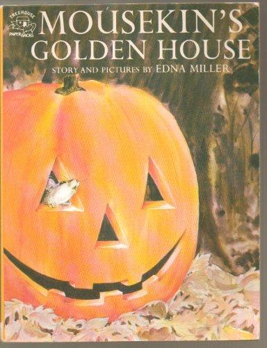 Mousekin's Golden House