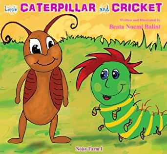 Bedtime kids stories : Little Caterpillar And Cricket: childrens books stories bedtime tales