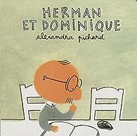 Herman et Dominique par Alexandra Pichard