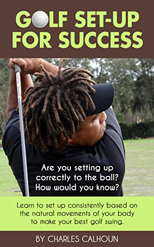 Golf Set up Success consistently movements ebook