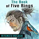 The Book of Five Rings Audiobook by Miyamoto Musashi Narrated by Ron Welch