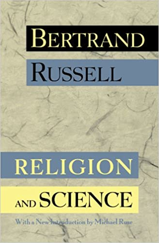Religion And Science Bertrand Russell Michael Ruse  Religion And Science Bertrand Russell Michael Ruse   Amazoncom Books