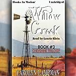 Willow Creek: Cheyenne Series, Book 3 | Carolyn Lampman
