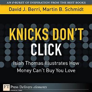 Knicks Don't Click: Isiah Thomas Illustrates How Money Can't Buy You Love
