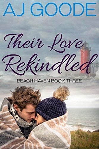 Their Love Rekindled (Beach Haven Book 3)
