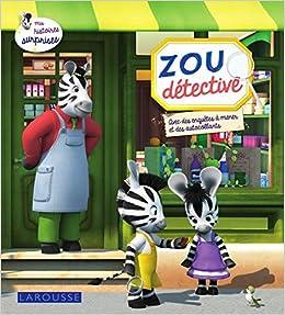 Amazon Fr Zou Detective Elisabeth De Lambilly Livres
