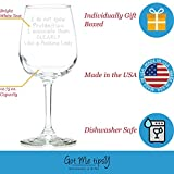 Got Me Tipsy I Do Not Spew Profanities, I Enunciate Them Clearly Like a Lady Funny Wine Glass - Birthday Gift Idea for Women, Gifts for Women - 13-Ounce, Glass