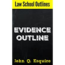 Law School Outlines: Evidence Outline