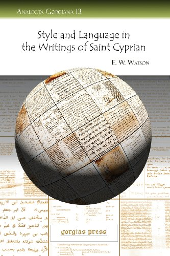 Style and Language in the Writings of Saint Cyprian (Analecta Gorgiana) by Gorgias Pr Llc