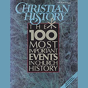 Christian History Issue #28 Audiobook