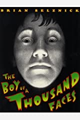 The Boy Of A Thousand Faces (Turtleback School & Library Binding Edition) by Brian Selznick (2001-09-01) School & Library Binding