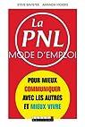 PNL mode d'emploi (la) par Vickers