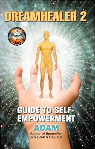 Download DreamHealer 2 - A Guide to Healing and Self-Empowerment: Ebook PDF, azw (Kindle)