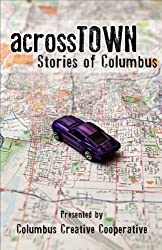 Across Town: Stories of Columbus