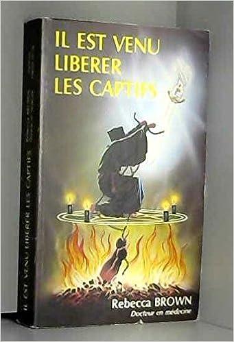 LIBÉRER VENU PDF EST LES IL TÉLÉCHARGER CAPTIFS