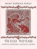 Olelo No'eau, Mary Kawena Pukui, 0910240922