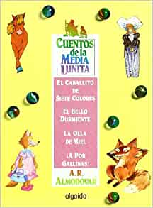 Cuentos de la media lunita / The Little Half Moon Stories
