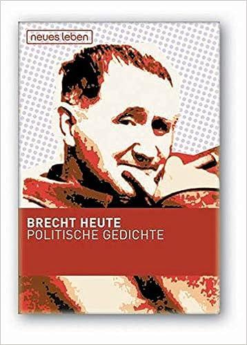 Brecht Heute Politische Gedichte Amazonde Matthias Oehme
