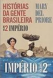 capa de Histórias da Gente Brasileira. Império - Volume 2