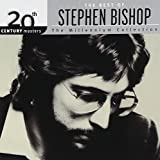 The Best of Stephen Bishop – 20th Century Masters: Millennium Collection thumbnail