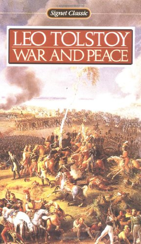 War and Peace (Signet Classics)