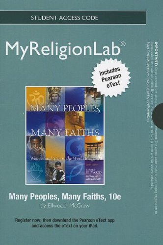 NEW MyReligionLab with Pearson eText -- Standalone Access Card -- for Many Peoples, Many Faiths (10th Edition) (Myreligi