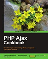 PHP Ajax Cookbook Front Cover