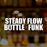 Bottle of Funk