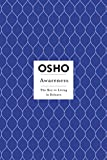 Awareness: The Key to Living Balance (Osho Insights for a New Way of Living)