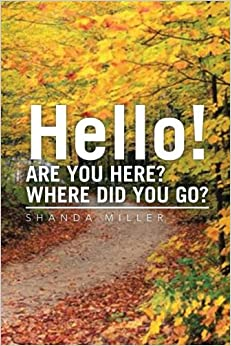 Book Hello! Are You Here? Where Did You Go?