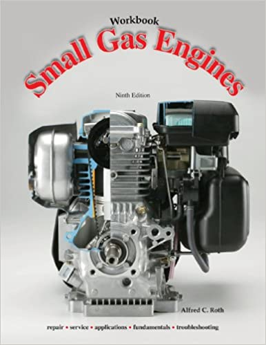 Small Gas Engines, Workbook: Alfred C. Roth: 9781590709719: Amazon ...