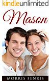 Mason: Christian Romance Series (Three Brothers Lodge #2)
