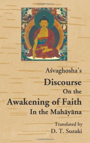 Asvaghosha's Discourse on the Awakening of Faith in the Mahayana (English, Chinese and Sanskrit Edition)