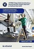 Seguridad aeronáutica y prevención de riesgos laborales y medioambientales. TMVO0109 (Spanish Edition)