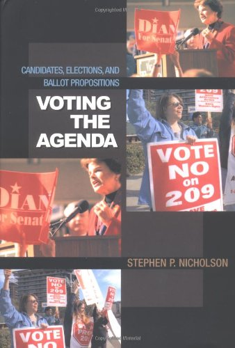 Download Voting the Agenda: Candidates, Elections, and Ballot Propositions pdf