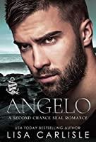 Angelo: A Second Chance Navy SEAL Romance (Anchor Me Book 1)