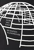 Aldo Van Eyck - Seventeen Playgrounds