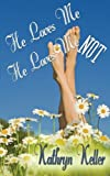 img - for He Loves Me He Loves Me Not book / textbook / text book