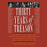 img - for Thirty Years of Treason: Excerpts from Hearings before the House Committee on Un-American Activities 1938 - 1968: Complete Set book / textbook / text book