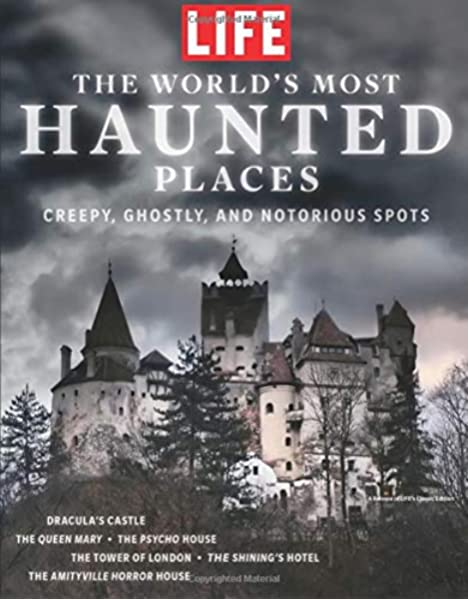Life The World S Most Haunted Places Creepy Ghostly And Notorious Spots Life Special 2018 9 28 Sip Meredith 9781547845552 Amazon Com Books