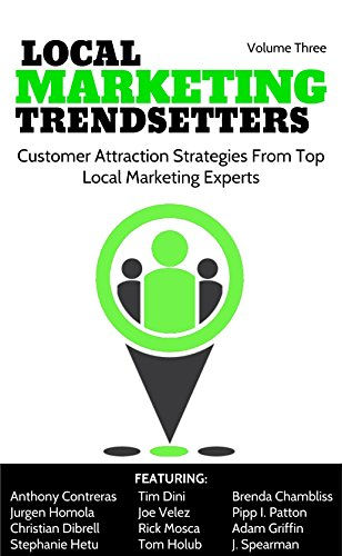Local Marketing Trendsetters - Volume 3