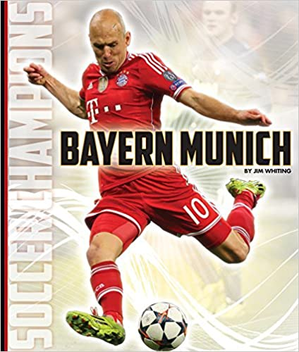 Book Bayern Munich (Soccer Champions)