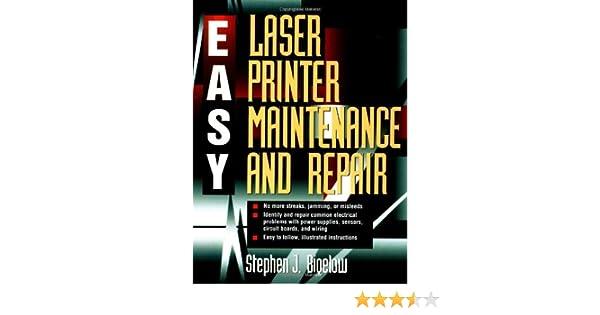easy laser printer maintenance and repair: stephen j  bigelow:  9780070359765: amazon com: books