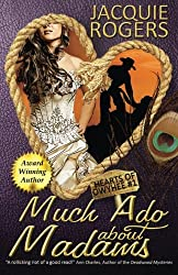 Much Ado About Madams (Hearts of Owyhee Western Romance) (Volume 1)
